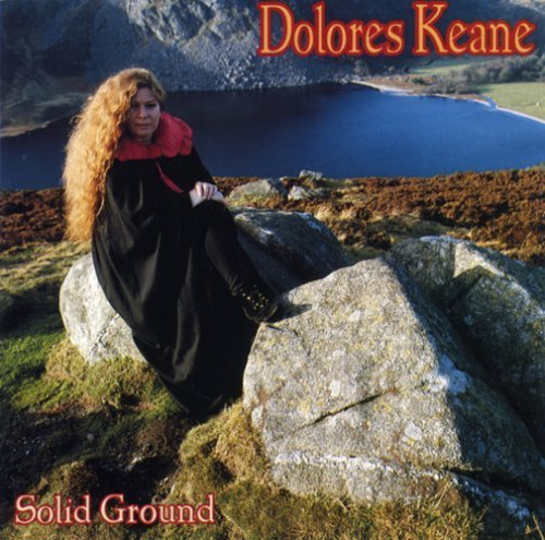 Dolores Keane Solid Ground