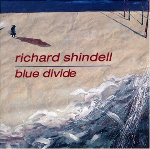 Richard Shindell Blue Divide