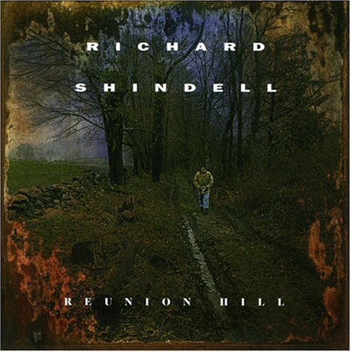 Richard Shindell Reunion Hill