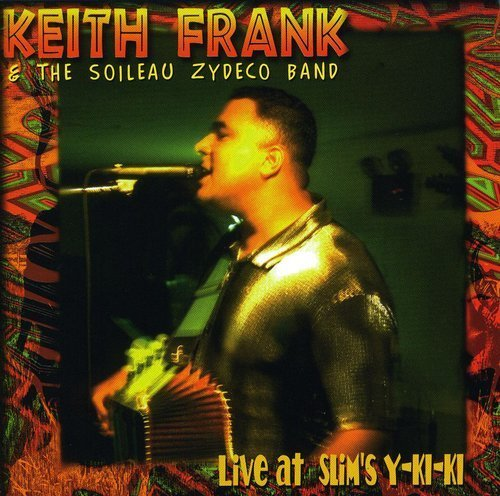 Keith Frank Live At Slim's Y Ki Ki