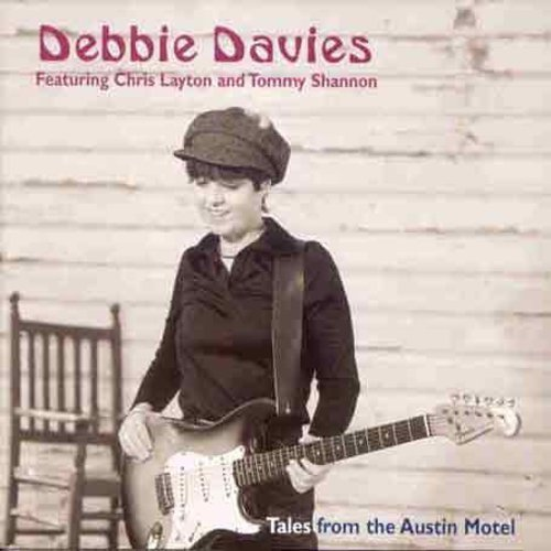 Debbie Davies Tales From The Austin Motel Feat. Tommy Shannon