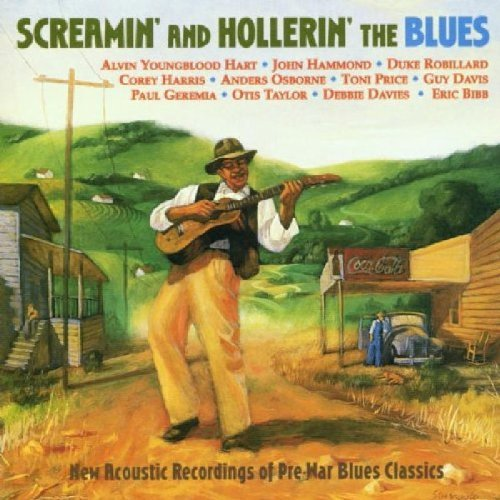 Screamin & Hollerin The Blu Screamin & Hollerin The Blues Harris Hammond Davies Davis Price Osborne Bibb Geremia
