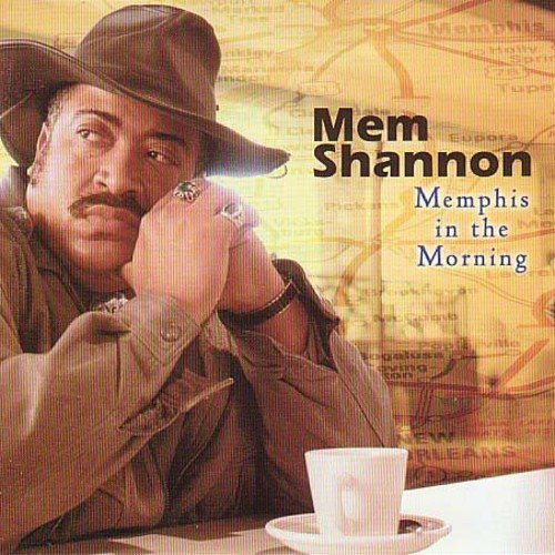 Mem Shannon Memphis In The Morning