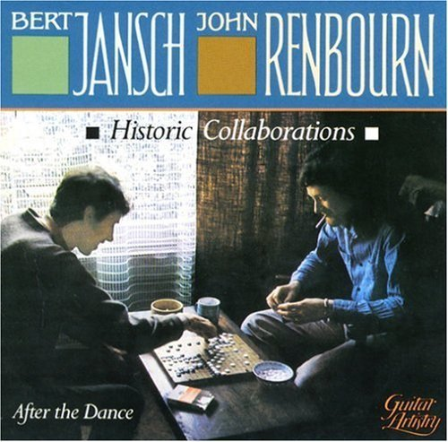 Jansch Renbourn After The Dance
