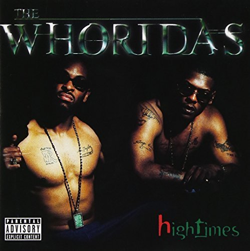 Whoridas Hightimes Explicit Version