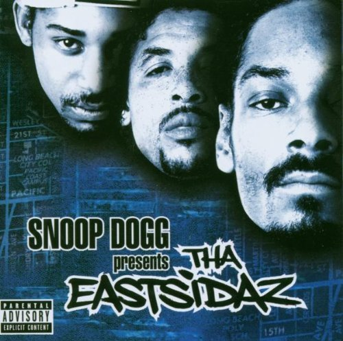 Snoop Dogg Eastsidaz Snoop Dogg Presents Tha Eastsi Explicit Version