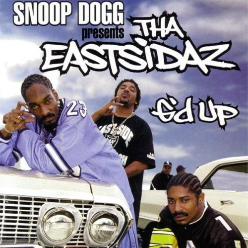 Snoop Dogg Eastsidaz G'd Up Clean Version