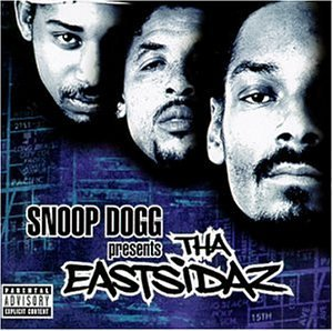 Snoop Dogg Eastsidaz Snoop Dogg Presents Tha Eastsi Clean Version