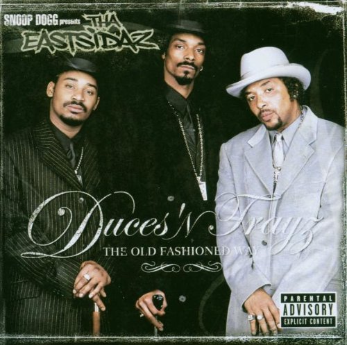 Snoop Dogg Eastsidaz Duces N Trayz Old Fashioned Explicit Version Feat. Nate Dogg Mobb Deep Rbx