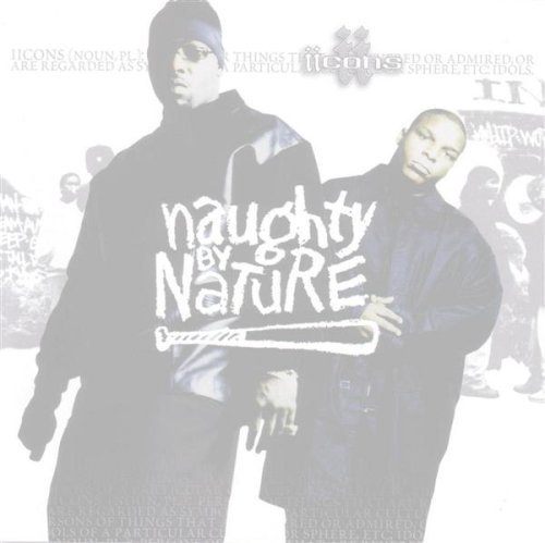 Naughty By Nature Iicons Clean Version