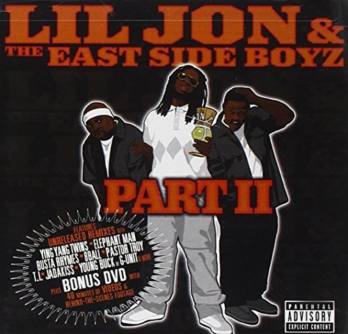 Lil Jon & The East Side Boyz Part Ii Explicit Version Incl. Bonus DVD