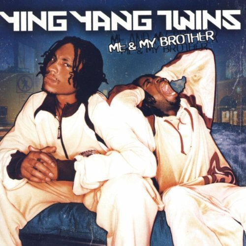 Ying Yang Twins Me & My Brother Clean Version