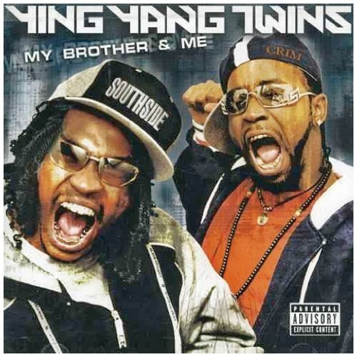 Ying Yang Twins My Brother & Me Explicit Version Incl. Bonus DVD