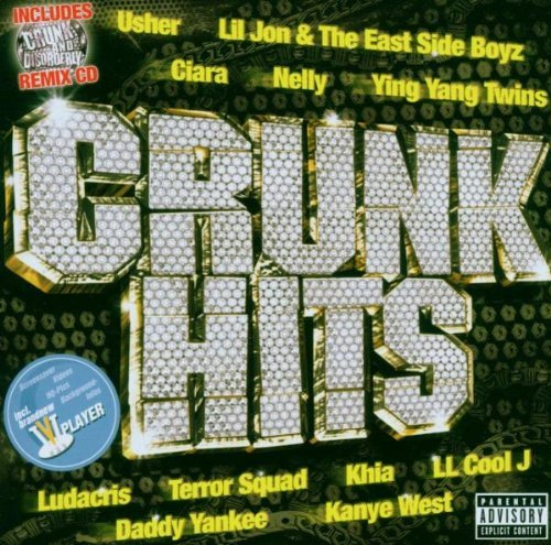 Crunk Hits Crunk Hits Explicit Version Usher Nelly Pitbull Chingy