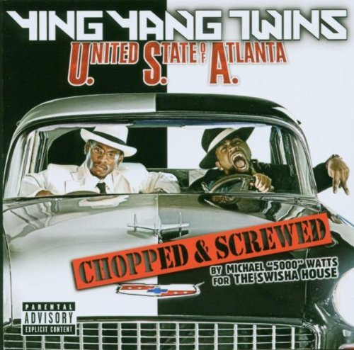 Ying Yang Twins United State Of Atlanta Choppe Explicit Version Screwed Version