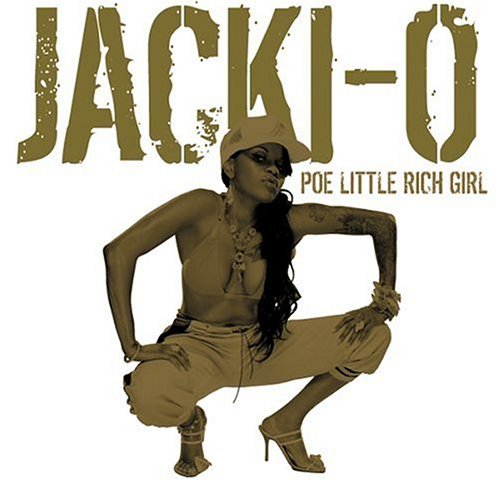 Jacki O Poe Little Rich Girl Explicit Version