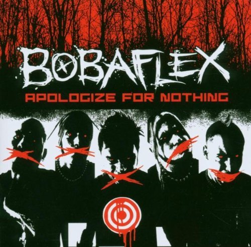 Bobaflex Apologize For Nothing Explicit Version