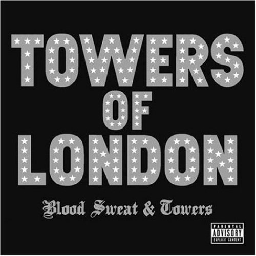 Towers Of London Blood Sweat & Towers Explicit Version Enhanced CD