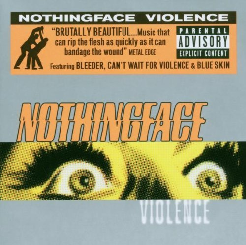 Nothingface Violence Explicit Version