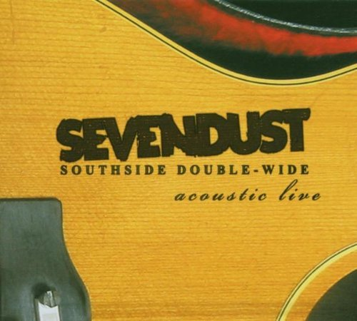 Sevendust Southside Double Wide Explicit Version Incl. Bonus DVD