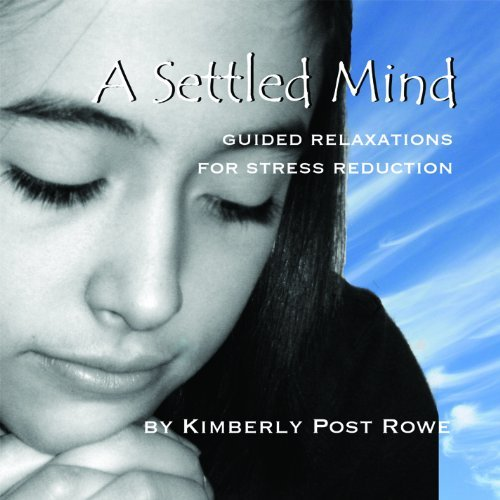 Kimberly Post Rowe Settled Mind