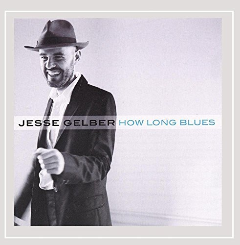 Jesse Gelber How Long Blues