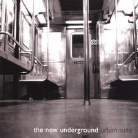 New Underground Urban Suite