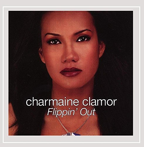 Charmaine Clamor Flippin' Out