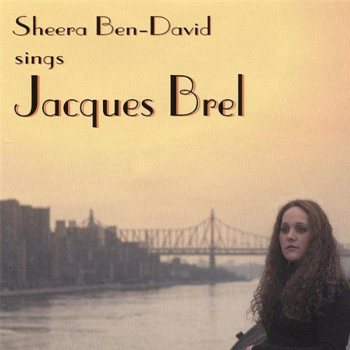 Sheera Ben David Sings Jacques Brel
