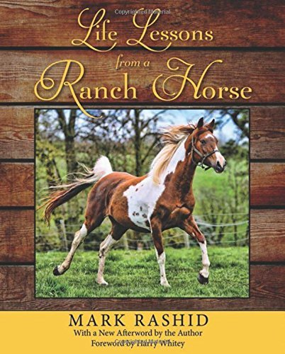 Mark Rashid Life Lessons From A Ranch Horse 0002 Edition;