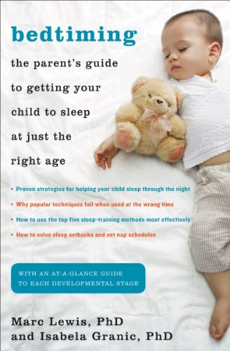 Marc D. Lewis Bedtiming The Parent's Guide To Getting Your Child To Sleep
