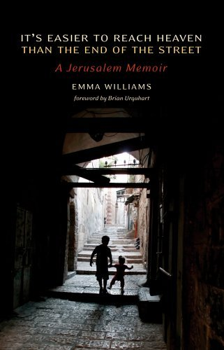Emma Williams It's Easier To Reach Heaven Than The End Of The St A Jerusalem Memoir