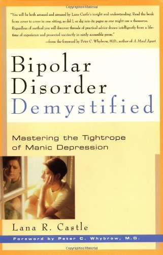 Lana R. Castle Bipolar Disorder Demystified Mastering The Tightrope Of Manic Depression