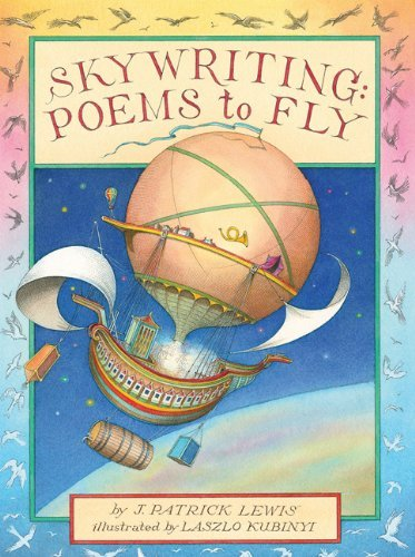 J. Patrick Lewis Skywriting Poems To Fly
