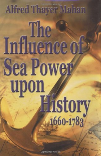 Alfred Mahan Influence Of Sea Power Upon History 166