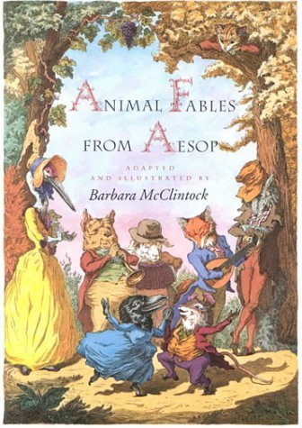 Barbara Mcclintock Animal Fables From Aesop