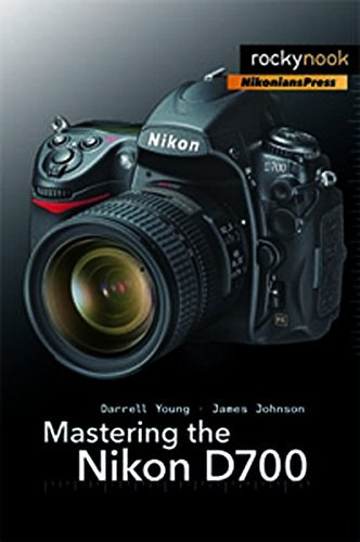 Darrell Young Mastering The Nikon D700