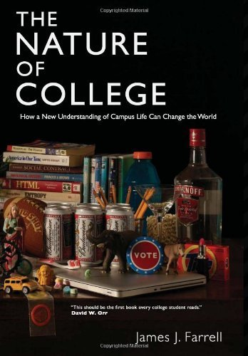 James J. Farrell The Nature Of College