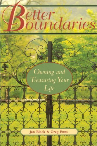 Jan Black Better Boundaries Owning And Treasuring Your Life