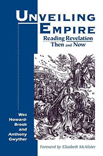 Wes Howard Brook Unveiling Empire Reading Revelation Then And Now
