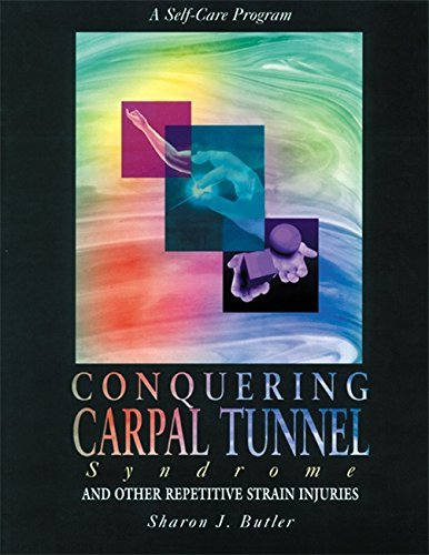 Sharon J. Butler Conquering Carpal Tunnel Syndrome And Other Repeti