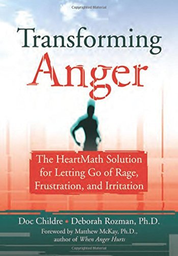 Doc Childre Transforming Anger The Heartmath Solution For Letting Go Of Rage Fr