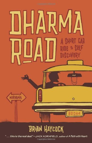 Brian Haycock Dharma Road A Short Cab Ride To Self Discovery