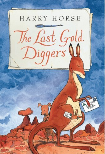 Harry Horse The Last Gold Diggers Being As It Were An Account Of A Small Dog's Adv