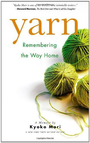 Kyoko Mori Yarn Remembering The Way Home