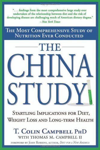 Thomas M. Campbell Ii The China Study The Most Comprehensive Study Of Nutrition Ever Co