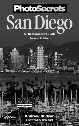 Andrew Hudson Photosecrets San Diego A Photographer's Guide 0002 Edition;