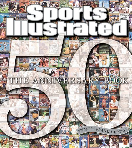 Sports Illustrated Sports Illustrated The 50th Anniversary Book 1954 2004