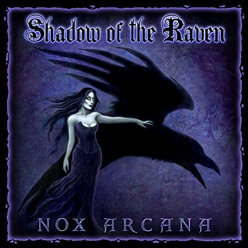 Nox Arcana Shadow Of The Raven