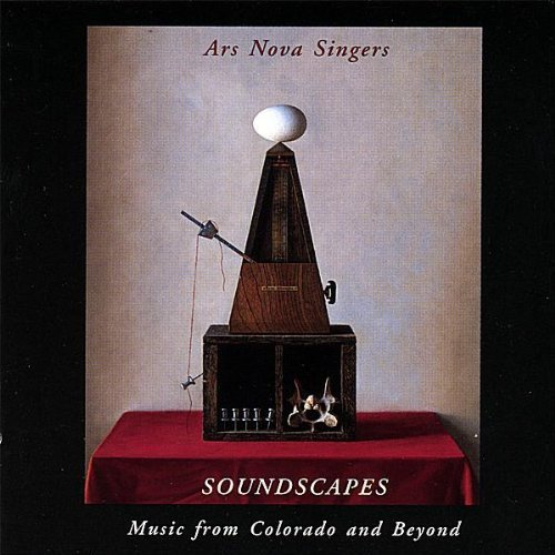 Ars Nova Singers Soundscapes Music From Colora